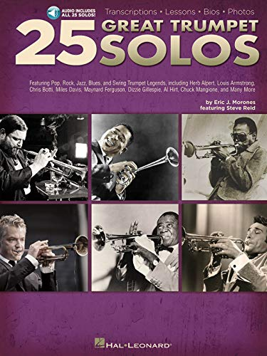 9781480308930: 25 Great Trumpet Solos: Transcriptions - Lessons - Bios - Photos: Featuring Pop, Rock, Jazz, Blues, and Swing Trumpet Legends, Including Herb Alpert, Louis Armstrong, Chris B + CD
