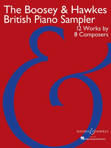 The Boosey & Hawkes British Piano Sampler: 12 Works by 8 Composers