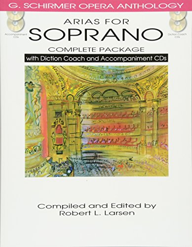Arias for Soprano - Complete Package: with Diction Coach and Accompaniment CDs (G. Schirmer Opera ...
