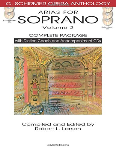 9781480328488: ARIAS FOR SOPRANO VOLUME 2 COMPLETE PACKAGE BOOK/DICTION COACH/ACCOMPANIMENT CDS (G. Schirmer Opera Anthology)