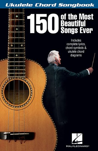 9781480330252: 150 Of The Most Beautiful Songs Ever - Ukulele Chord Songbook