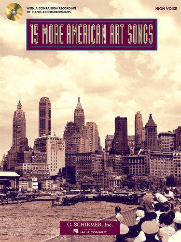 9781480330283: 15 MORE AMERICAN ART SONGS - HIGH VOICE WITH A CD OF PIANO ACCOMPANIMENTS