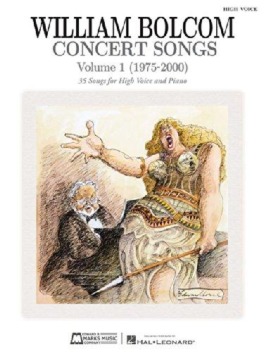 Concert Songs Vol. 1 (1975-2000): High Voice: Bolcom, William