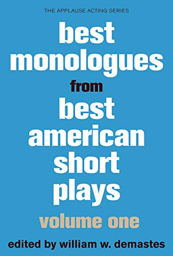 9781480331556: Best Monologues from Best American Short Plays, Volume One (Applause Acting Series) (The Applause Acting Series)