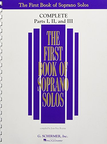 9781480333215: The First Book of Solos Complete - Parts I, II and III: Soprano