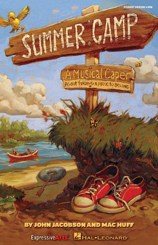 Summer Camp: A Musical Caper About Finding a Place to Belong!