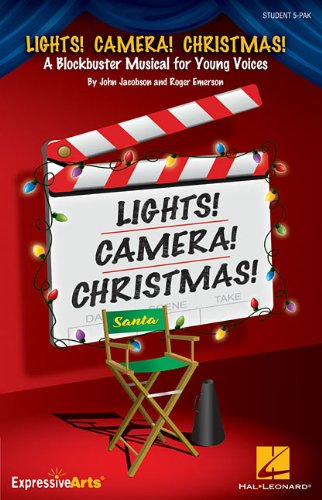 9781480333864: Lights! Camera! Christmas!: A Blockbuster Musical for Young Voices