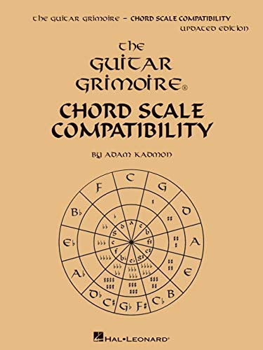 9781480337664: The Guitar Grimoire: Chord Scale Compatibility