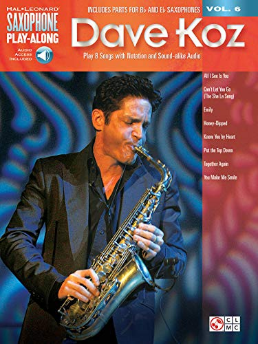 9781480337992: Dave Koz: Saxophone Play-Along Volume 6 (Hal Leonard Saxophone Play-Along)