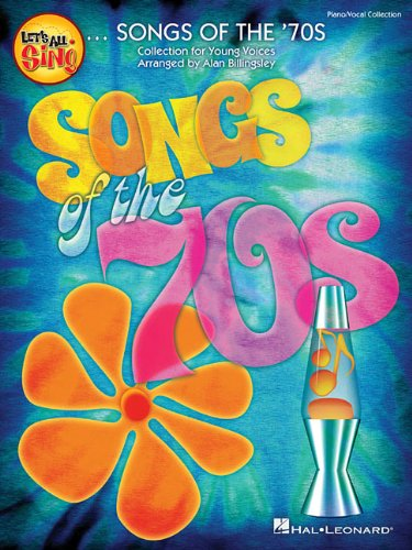 9781480338067: Let's All Sing Songs of the '70s: Collection for Young Voices