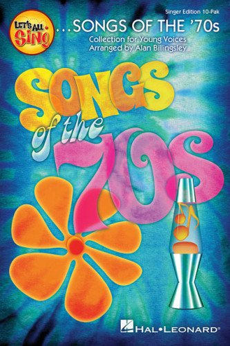 9781480338074: Let's All Sing Songs of the '70s: Collection for Young Voices