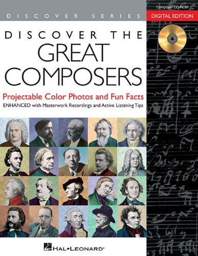 9781480338333: Discover the Great Composers: Digital W/Recordings: Projectable Color Photos, Fun Facts and Masterwork Recordings