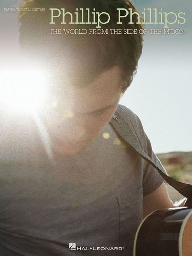 9781480339804: Phillip Phillips - The World from the Side of the Moon (Piano/Vocal/Guitar)