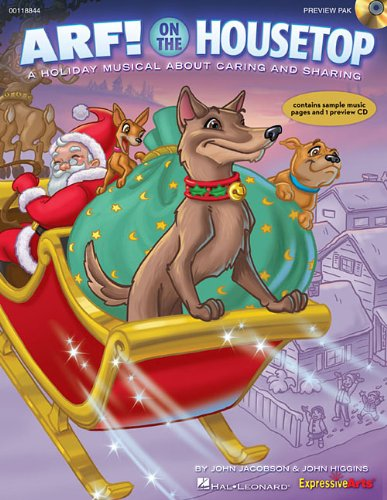 Arf! on the Housetop: A Holiday Musical: Jacobson, John (Composer)/