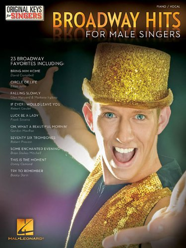 9781480341289: Broadway Hits - Original Keys for Male Singers (Original Keys for Singers)