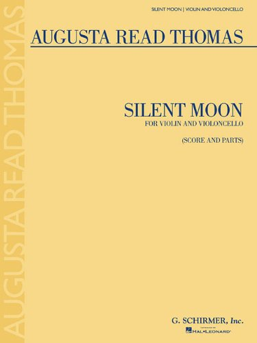 9781480341425: SILENT MOON - VIOLIN AND VIOLONCELLO DUET - SCORE AND PARTS
