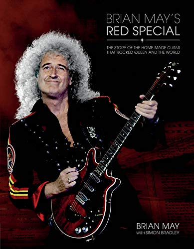 9781480341470: Brian May's Red Special: The Story Of The Home-Made Guitar That Rocked Queen And The Wo