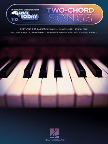 E-Z Play Today #103: Two-Chord Songs: Hal Leonard Corp.