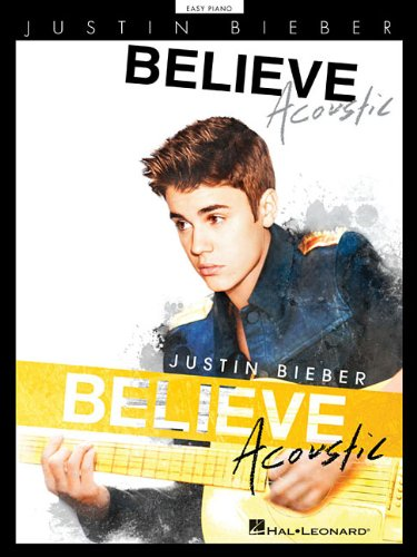 9781480342231: Justin Bieber: Believe Acoustic (Easy Piano)