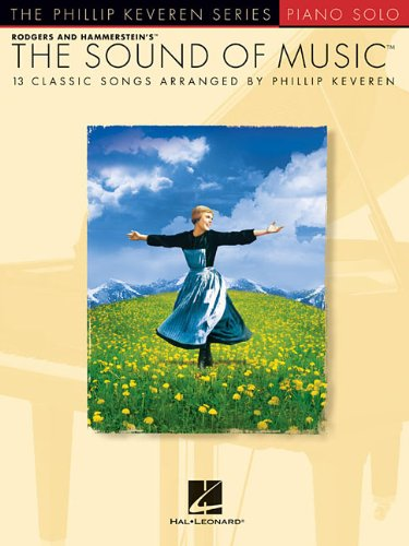 9781480342910: The Sound of Music - 13 Classic Songs Piano (Phillip Keveren Series)