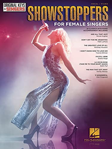 Showstoppers for Female Singers: Original Keys for Singers
