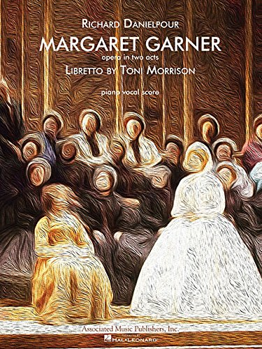 9781480344471: Margaret Garner: Opera Vocal Score