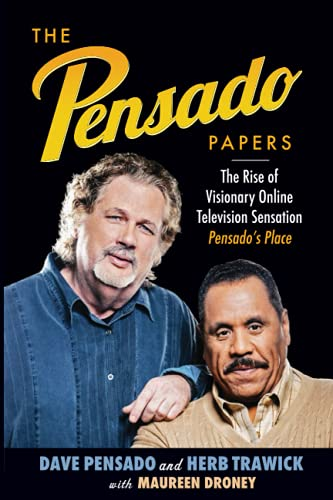 The Pensado Papers: The Rise of Visionary Online Television Sensation, Pensados Place (Music Pro ...