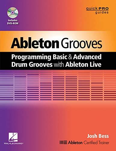 9781480345744: Ableton Grooves Livre Sur la Musique + DVD-ROM (Quickpro Guides)