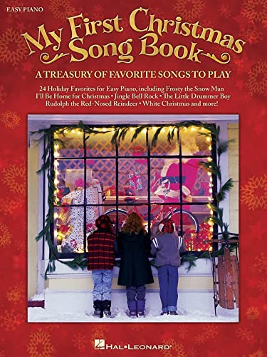 9781480345850: My First Christmas Song Book: A Treasury of Favorite Songs to Play