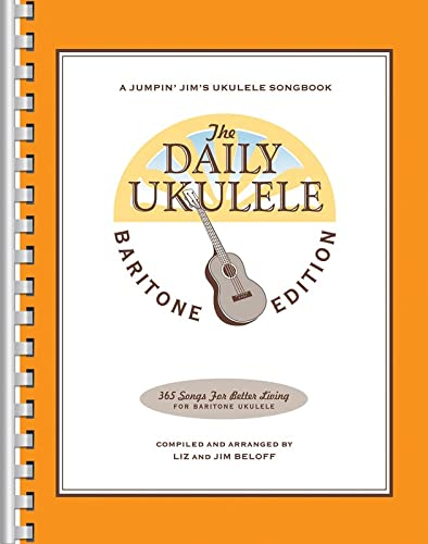 THE DAILY UKULELE - BARITONE EDITION Format: Softcover