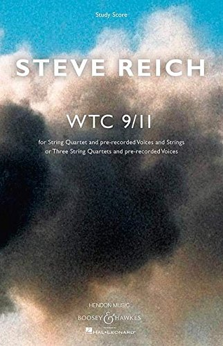 9781480353268: WTC 9/11 - STRING QUARTET AND PRE-RECORDED VOICES AND STRINGS - STUDY SCORE