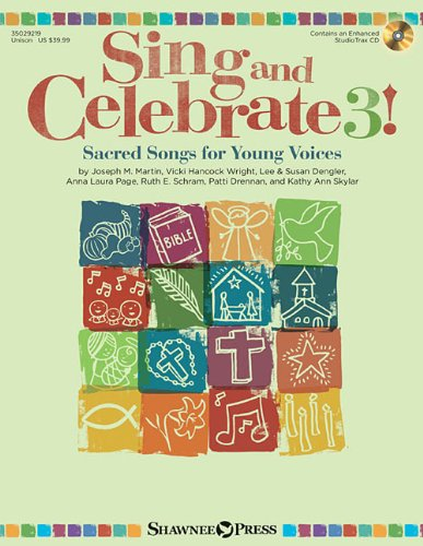 Sing and Celebrate 3 Sacred Songs for: Hal Leonard Publishing