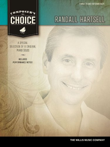 Composer's Choice - Randall Hartsell: Early to Mid-Intermediate Level: Hartsell, Randall