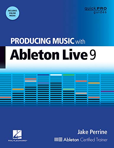 9781480355101: Perrine Jake Producing Music with Ableton Live 9 Quick Pro Bk/DVD (Quick Pro Guides)
