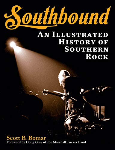 9781480355194: Southbound: An Illustrated History of Southern Rock