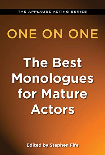 9781480360198: One on One - The Best Monologues for Mature Actors (Applause Acting)