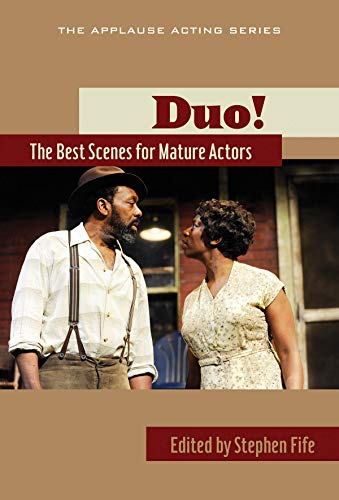 Duo! The Best Scenes for Mature Actors: Applause Theatre & Cinema