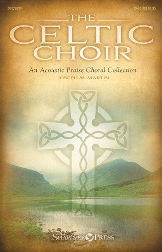 9781480361058: The Celtic Choir