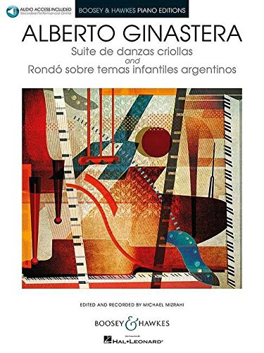 9781480363960: Suite de Danzas Criollas, Op. 15 and Rondo Sobre Temas Infantiles Argentinos: Book with Online Audio Access Edited and Recorded by Michael Mizrahi Boo (Boosey & Hawkes Piano Editions)