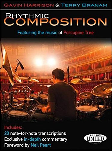 9781480365735: Rhythmic Composition: Featuring the Music of Porcupine Tree.