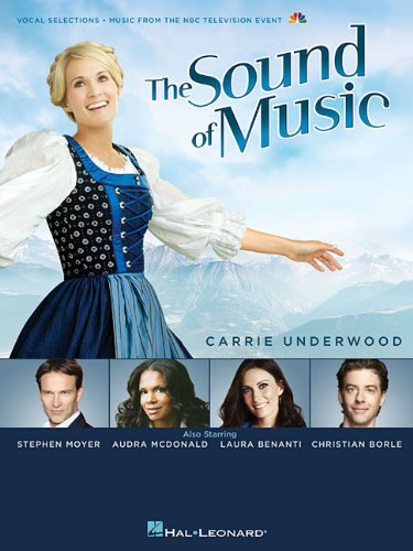 9781480366053: The Sound of Music: 2013 Television Broadcast (Vocal Selections)