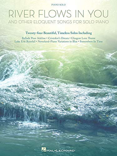 9781480366527: River Flows in You and Other Eloquent Songs for Solo Piano [Lingua inglese]