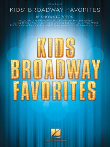 9781480368255: Kids' Broadway Favorites: Easy Piano Songbook (Easy Piano)