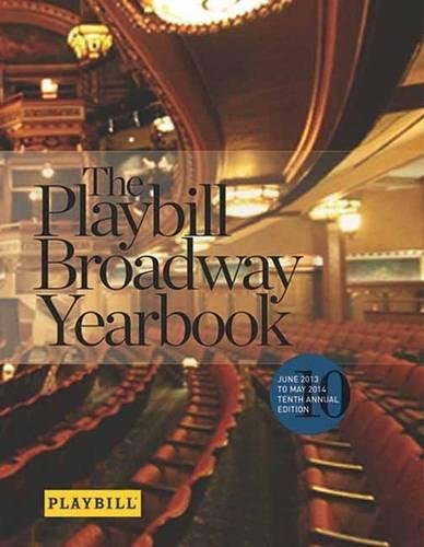 9781480385467: Playbill Broadway Yearbook: June 2013 to May 2014