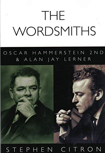 9781480386488: The Wordsmiths: Oscar Hammerstein 2nd and Alan Jay Lerner (Great Songwriters)