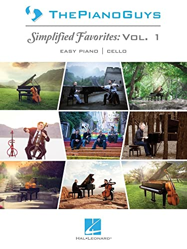 The Piano Guys: Simplified Favorites, Vol. 1: Easy Piano/Optional Cello: Piano Guys