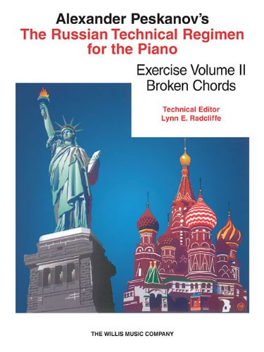RUSSIAN TECHNICAL REGIMEN FOR THE PIANO VOLUME 2 BROKEN CHORDS