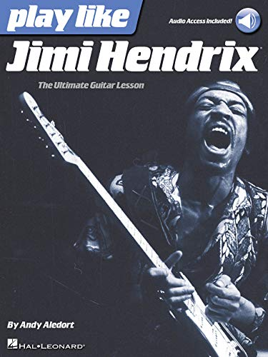 9781480390485: Play like Jimi Hendrix: The Ultimate Guitar Lesson Book with Online Audio Tracks