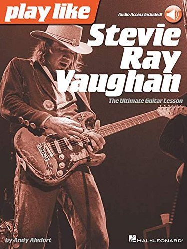 9781480390508: Play Like Stevie Ray Vaughan: The Ultimate Guitar Lesson