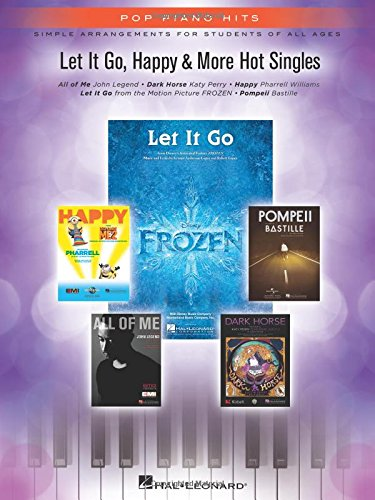 9781480391604: Let It Go, Happy & More Hot Singles: Simple Arrangements for Students of All Ages (Pop Piano Hits)